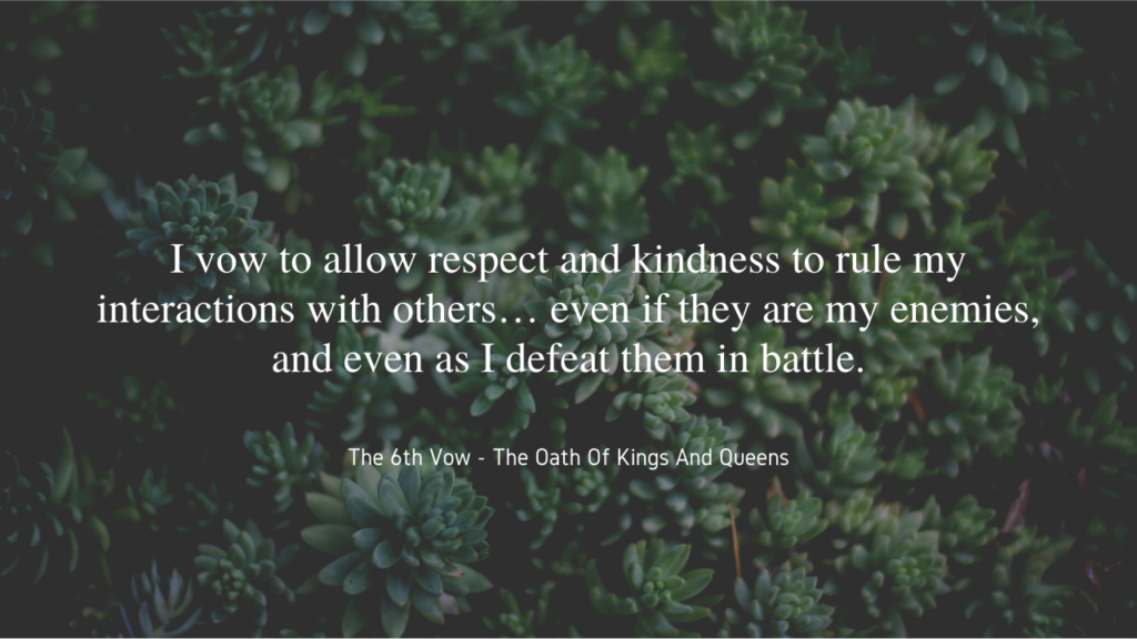I vow to allow kindness and respect josh sigafus quote