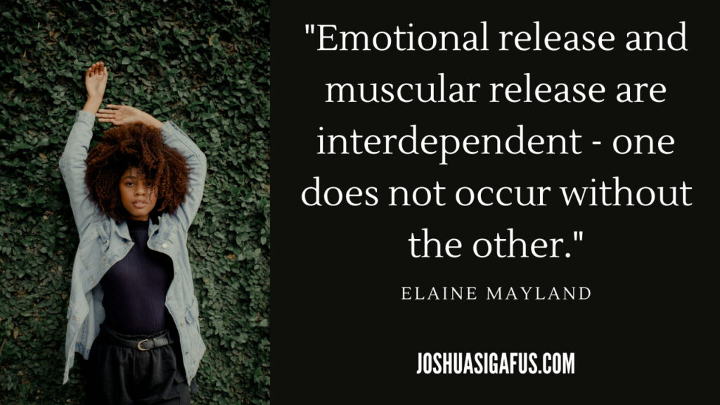 image 4 Emotional release and muscular release are interdependent quote