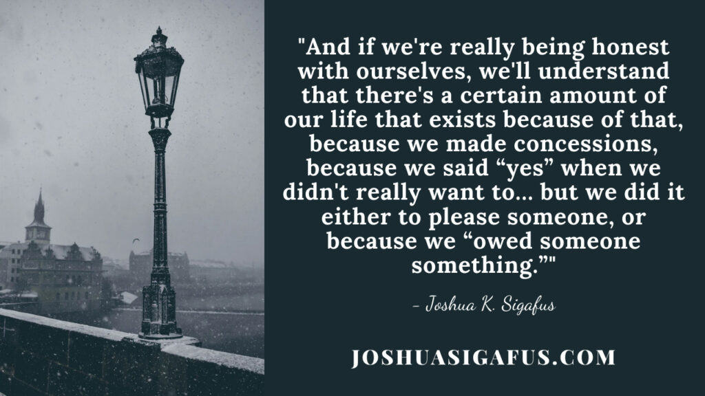 control your own life josh sigafus quote