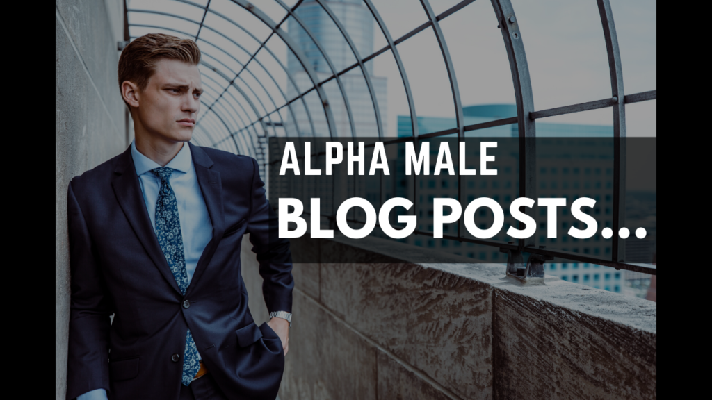 Alpha male Blog Posts Button