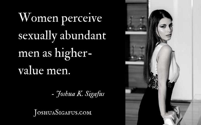 Women perceive sexually abundant men as higher-value men