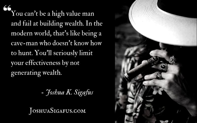 strong men must generate wealth