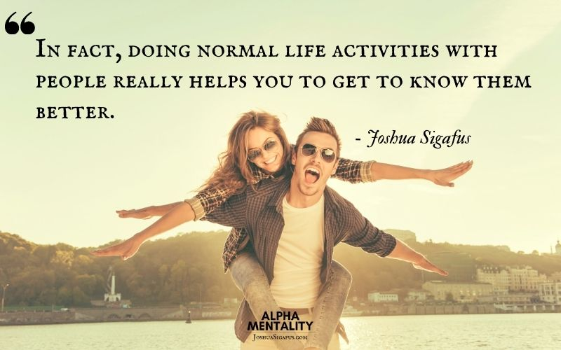 6. Try To Figure Out How To Merge Your Dating Life With Other Activities